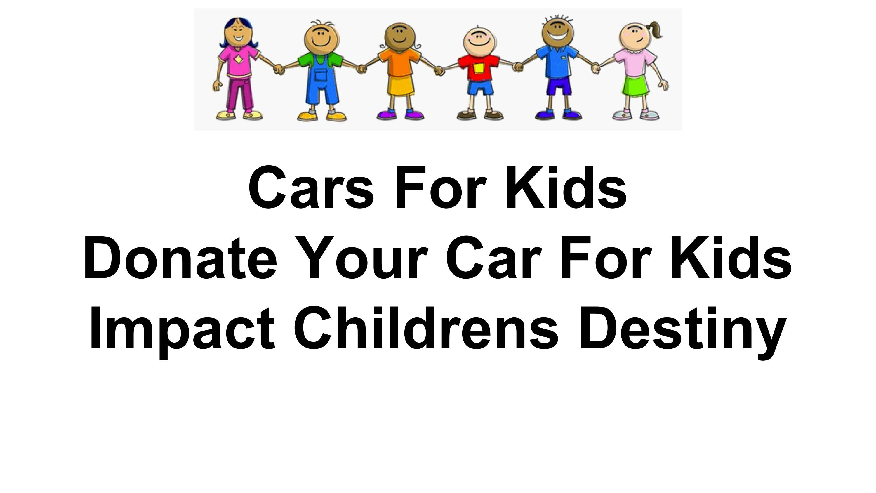 Donate your car for kids